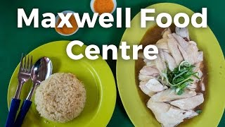Maxwell Food Centre: Famous Tian Tian Chicken Rice
