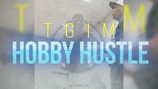 TGIM | HOBBY HUSTLE |