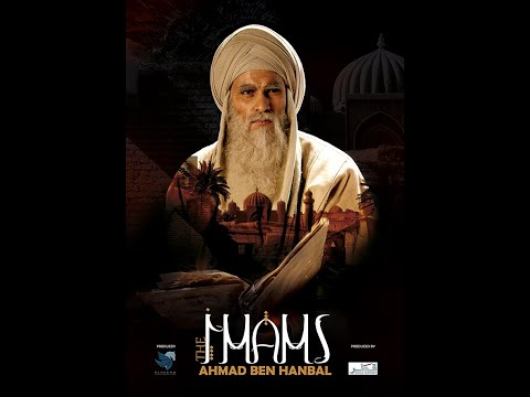 """Imam Ahmed Bin Hanbal"" series, Episode 1"