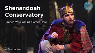 Shenandoah Conservatory - Launch Your Acting Career Here