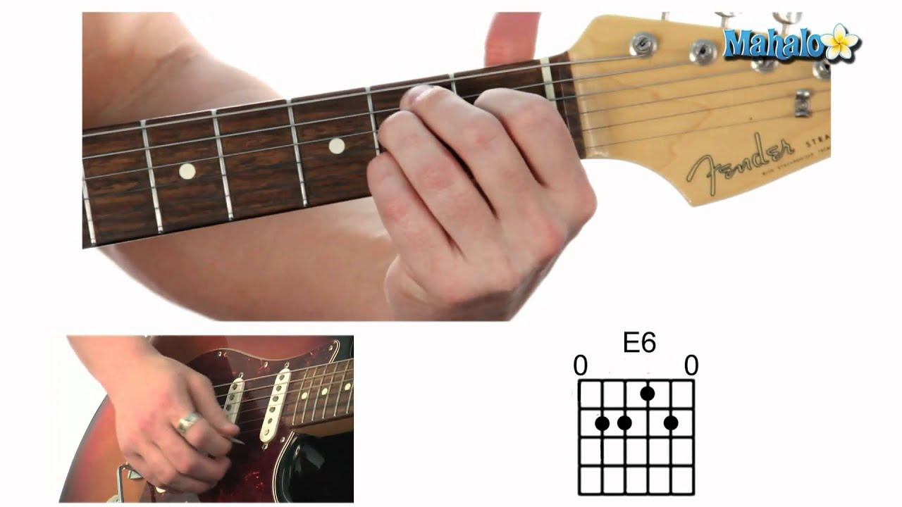 How To Play An E6 Chord On Guitar Youtube