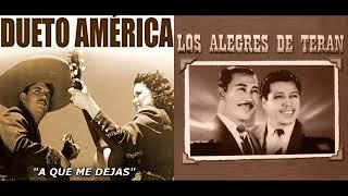 DUETO AMERICA Y LOS ALEGRES DE TERAN FRENTE A FRENTE MIX 8 EXITOS PEGADITOS
