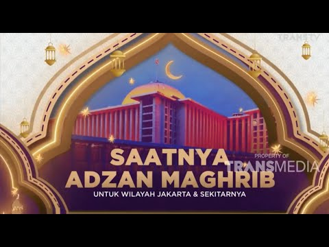 Adzan Maghrib TRANS TV 2020