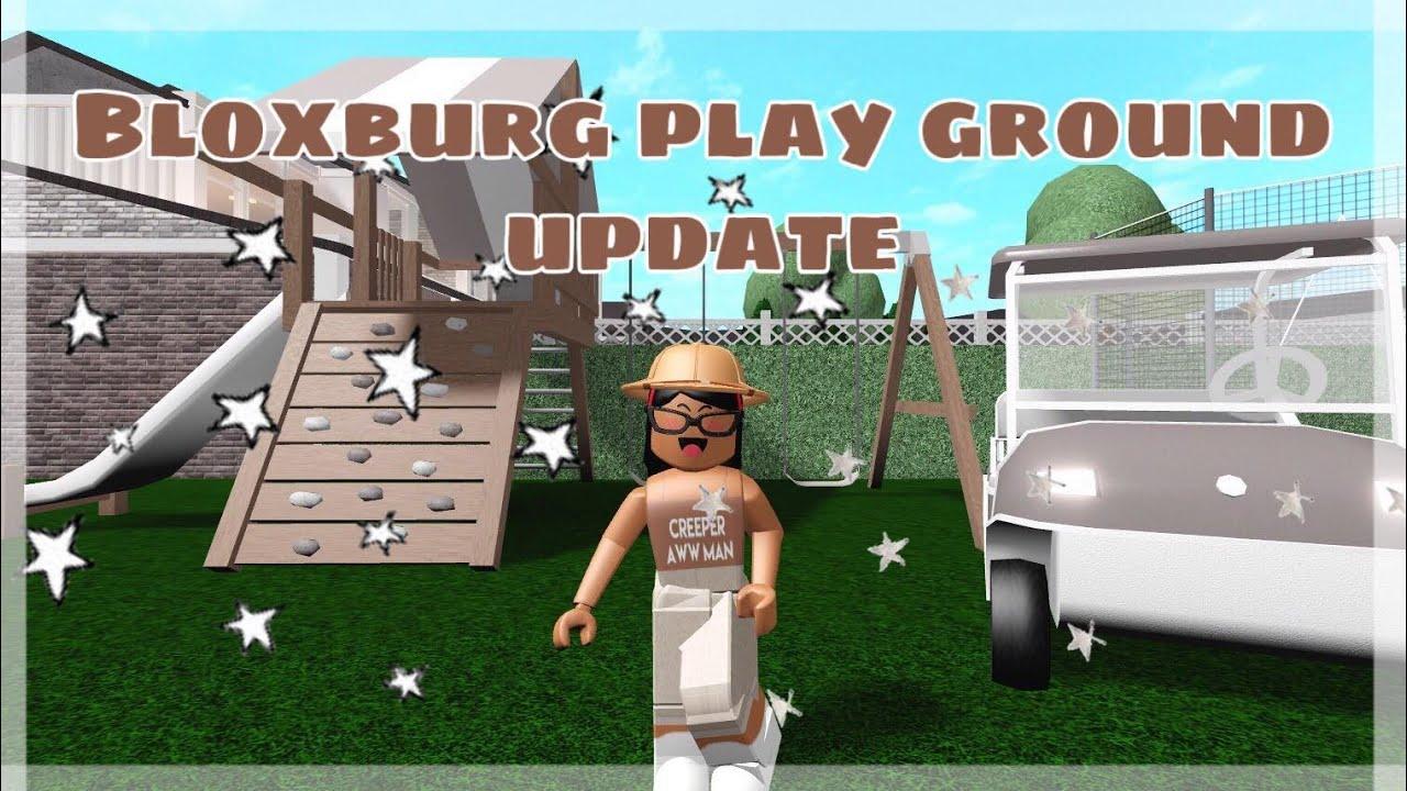 New Bloxburg Playground Update Roblox Bloxburg Youtube
