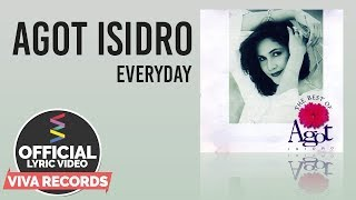 Agot Isidro — Everyday [Official Lyric Video] YouTube Videos