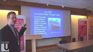 Oil Spill Responsibility & Risk Assessment | Prof Mark Schwartz | LA&PS | York U