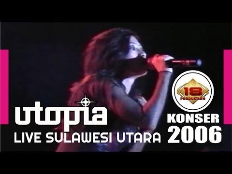 UTOPIA -  Lelah (LIVE KONSER SUlAWESI UTARA 2006)