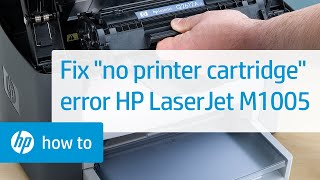'No Printer Cartridge' Error Displays on the Printer Control Panel - HP LaserJet M1005 MFP(Learn how to fix a 'No Printer Cartridge' error on your HP LaserJet M1005 Multifunction Printer. For other helpful videos go to hp.com/SupportVideos or ..., 2015-03-26T19:42:53.000Z)