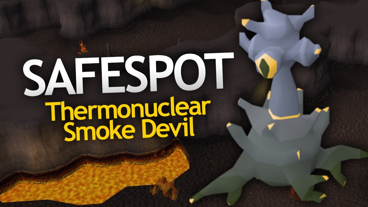 SAFESPOT the Smoke Devil Boss (50+ Kill Trips)