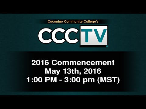 Coconino Community College 2016 Commencement (HD)