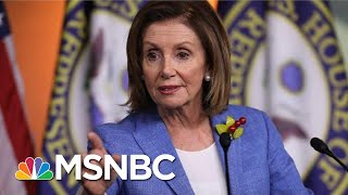 House Speaker Nancy Pelosi: 'I'm Not Trying To Run Out The Clock' On Impeachment | MSNBC