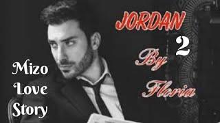 JORDAN - 2 (Mizo Love Story)