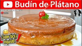 BUDIN DE PLATANO | Vicky Receta Facil