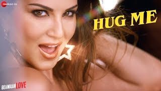 Hug Me Video Song | Beiimaan Love (2016)