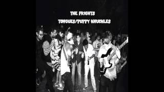 "The Frights - ""Tongues"""