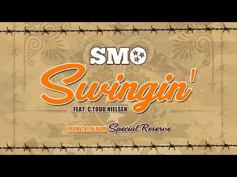 Big Smo - Swingin' feat. C Todd Nielsen (Official Audio)
