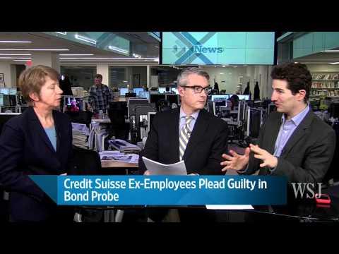 Credit Suisse Ex-Employees Plead Guilty in Bond Probe