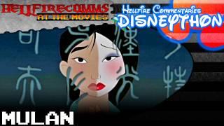 The HellfireComms Disneython - #13: Mulan [Audio commentary]