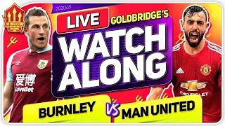 BURNLEY vs MANCHESTER UNITED With Mark GOLDBRIDGE LIVE
