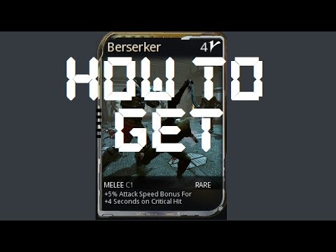 Warframe - How To Get Berserker Mod