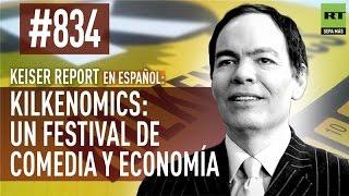 Keiser Report en español: Kilkenomics: un festival de comedia y economía (E834)