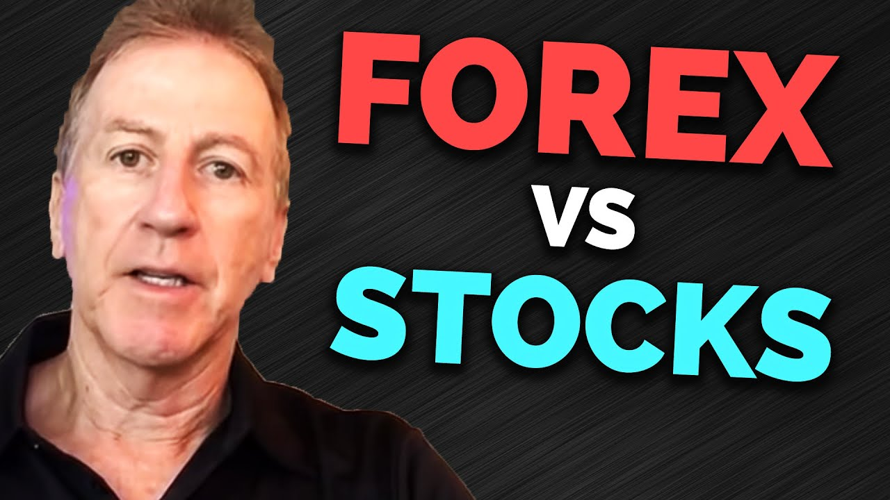 Which is easier forex or stocks