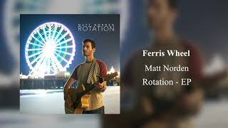 Matt Norden- Ferris Wheel (Audio)