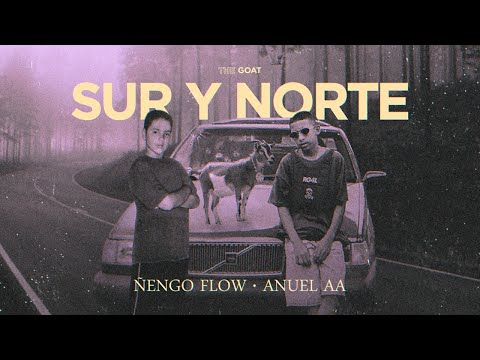Ñengo Flow x Anuel AA – Sur y Norte [Official Audio]