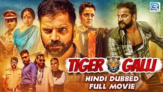 Tiger Galli (2019) | New Released Hindi Dubbed Movie | Sathish Ninasam | Bhavana Rao | Shivamani