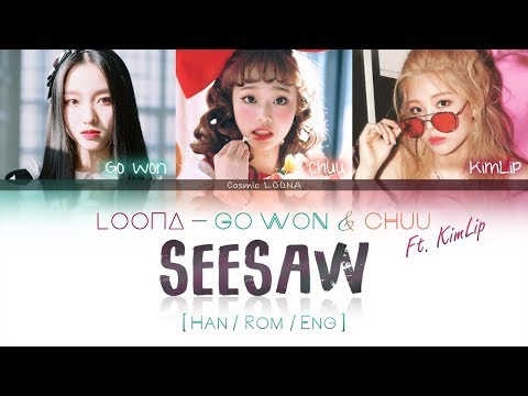 LOONA Go Won & Chuu ft. KimLip - SeeSaw LYRICS [Color Coded Han/Rom/Eng] (LOOΠΔ/이달의 소녀/고원,츄,김립 )