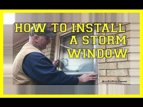 How To Install A Storm Window Quick And Easy