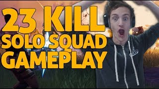 23 Kill Solo Squads Gameplay!! Fortnite Gameplay - Ninja
