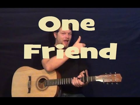 One Friend (Dan Seals) Easy Guitar Lesson Strum Fingerstyle Licks How to Play Tutorial
