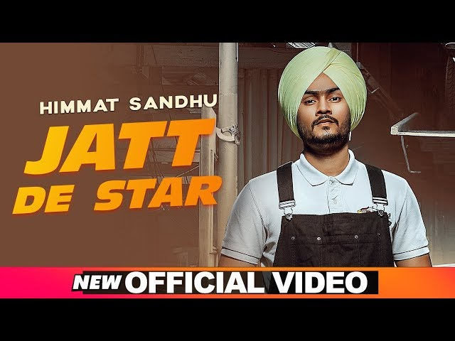 Jatt De Star (Official Video) | Himmat Sandhu | Laddi Gill | Latest Punjabi Songs 2019