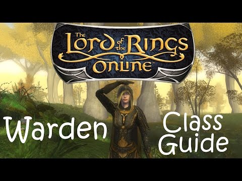 The Lord of the Rings Online: Warden Class Guide Video