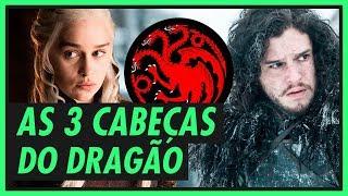 As 3 cabeças do dragão | GAME OF THRONES