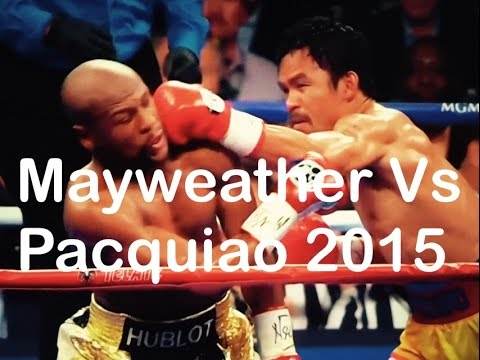 Best of Floyd Mayweather versus Manny Pacquiao Fight Highlights 2015 ...