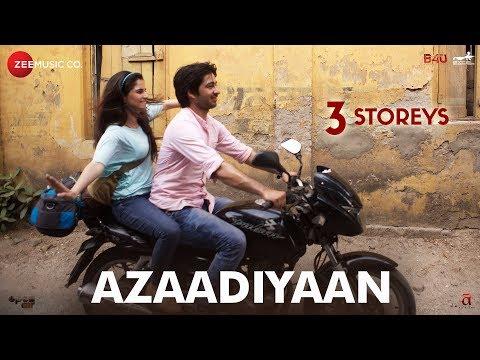 Azaadiyaan  3 Storeys  Sharman Joshi, Masumeh, Ankit Rathi, Aisha  Clinton Cerejo & Bianca Gomes
