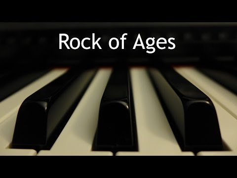 Rock of Ages - piano instrumental hymn with lyrics