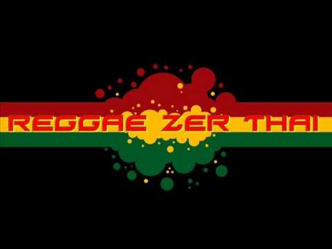 ไอ้หนุ่มเร็กเก้ By Reggae Zer Thai