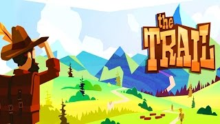 The Trail - A Frontier Journey | Let's Find & Make Our Fortune!! | New IOS Free To Play Gameplay!