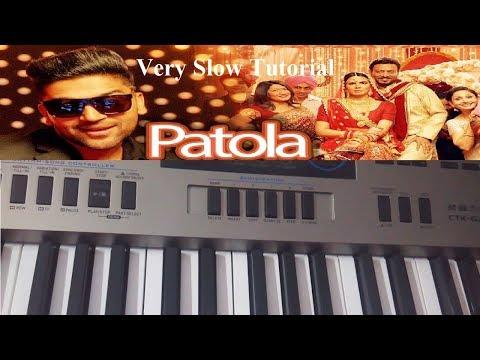 Patola| Guru Randhawa|Keyboard Tutorial|Harmonium|Piano|Step by Step