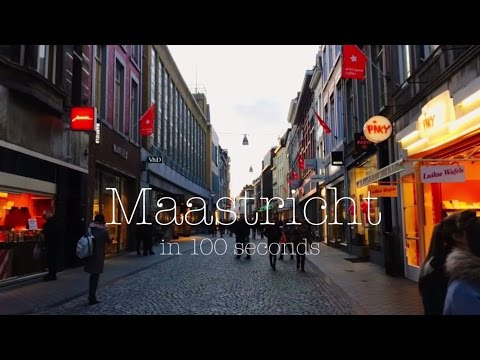 Maastricht in 100 seconds