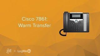 Cisco 7861: Warm/Attended Transfer