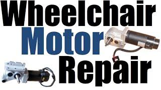 Wheelchair Motor Repair