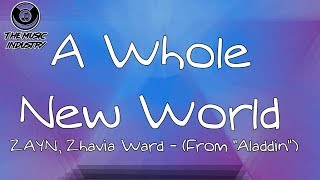 ZAYN, Zhavia Ward - A Whole New World Lyric Video From ( Aladdin ) ( Ending )