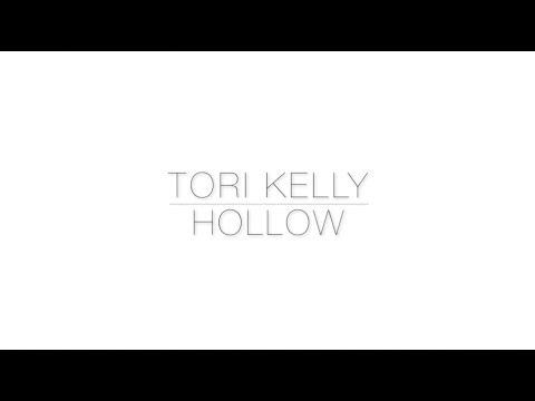 TORI KELLY - HOLLOW (LYRICS)