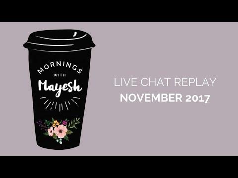 Mornings with Mayesh: November 2017