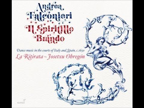 Il Spiritillo Brando - Andrea Falconieri: New CD by La Ritirata, Glossa 2013