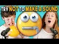 Teens React To Try Not To Make A Sound C